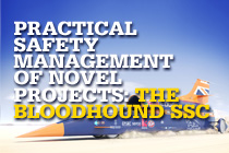 Practical Safety Management of Novel Projects: the Bloodhound SSC