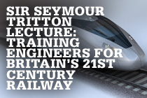 Sir Seymour Tritton Lecture: Training Engineers for Britain