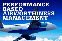 Performance Based Airworthiness Management