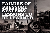 Failure of Pressure Systems: Lessons to be Learned