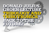 Donald Julius Groen Lecture: Tribology and Tribotronics - Back to the Future?
