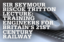Sir Seymour Biscoe Tritton Lecture: Training Engineers for Britain