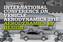 International Conference on Vehicle Aerodynamics 2016: Aerodynamics by Design