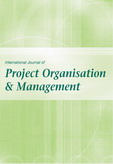 International Journal of Project Organisation and Management