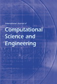 International Journal of Computational Science and Engineering