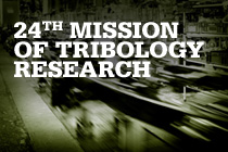 24th Mission of Tribology