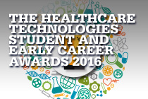 The Healthcare Technologies Student and Early Career Awards 2016